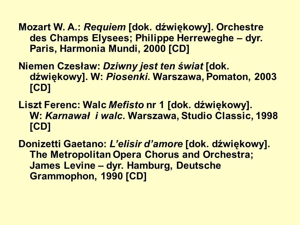Mozart W. A. : Requiem [dok. dźwiękowy]